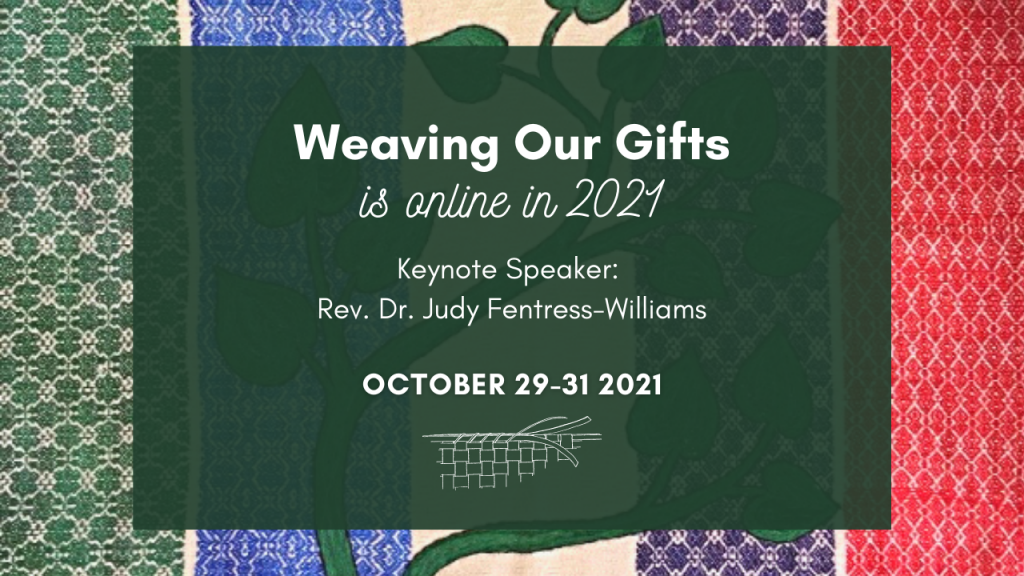 weavings our gifts 2021 online Judy Fentress-williams