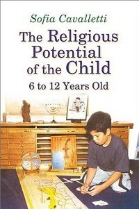 The Religious Potential of the Child, 6 to 12 Years Old