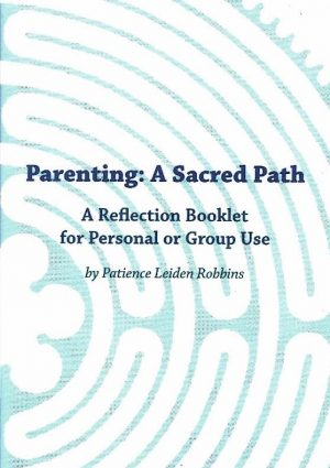 Parenting: A Sacred Path