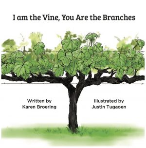 I am the Vine, You are the Branches