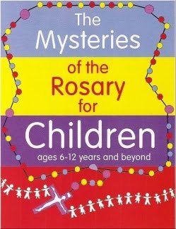 The Mysteries of the Rosary for Children