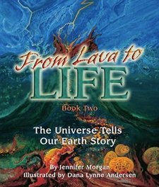 Lava to Life: The Universe Tells Our Earth Story