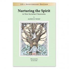 Nurturing the Spirit in Non-sectarian Classrooms