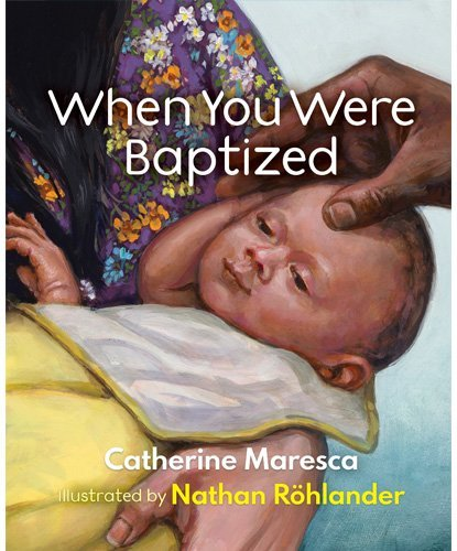 When You Were Baptized
